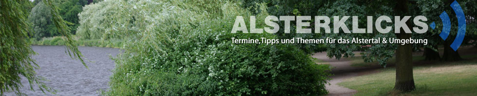 Alsterklicks - Termine und Tipps für das Alstertal